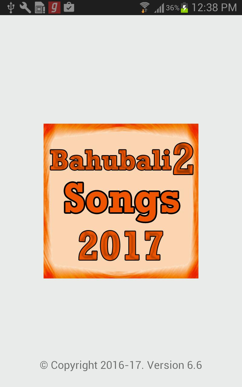 Bahubali 2 Video Songs 2017 for Android - APK Download