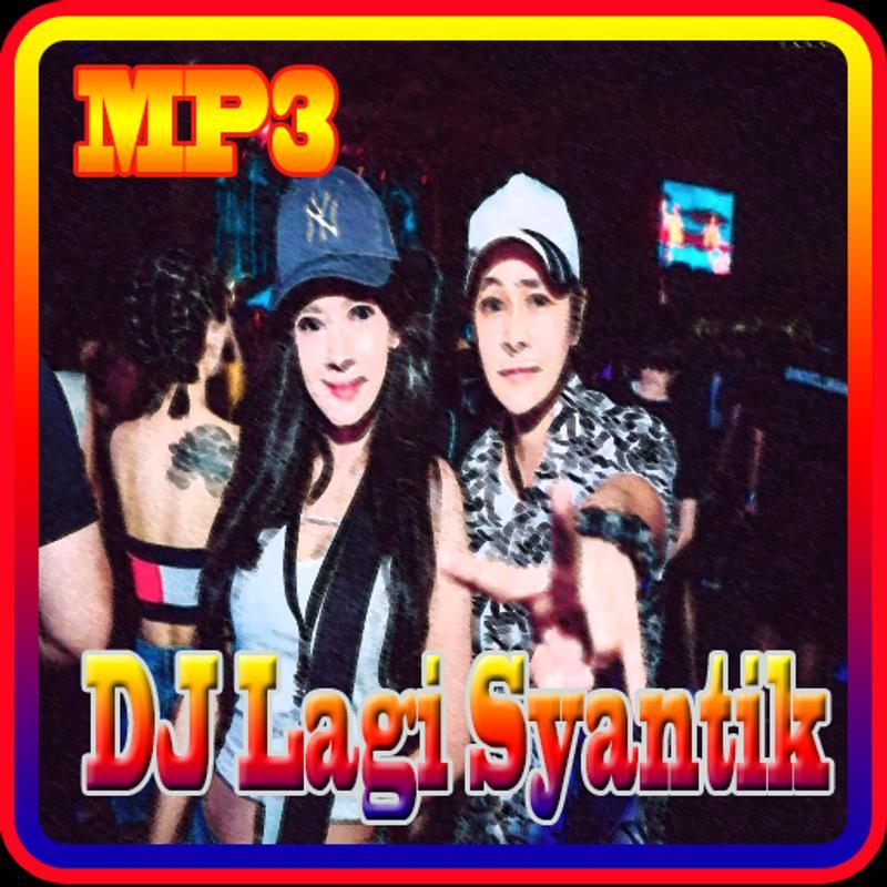Download Lagu Goyang Nasi Padang 2: Lagu DJ Lagi Syantik For Android