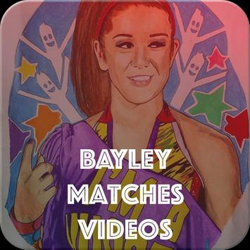 Bayley Matches poster