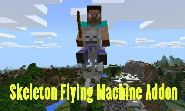 Skeleton Flying Machine Addon for Minecraft PE poster