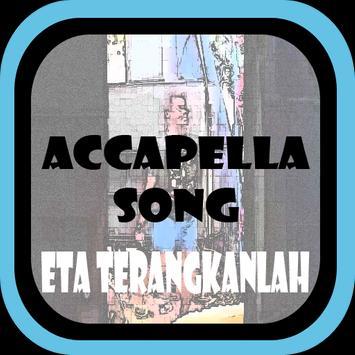 Best Acapella Songs Eta Terangkanlah apk screenshot