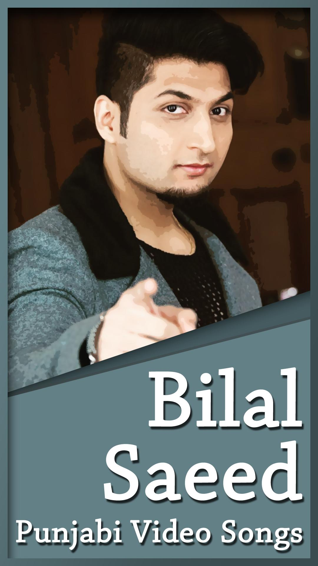 Bilal Saeed All Songs - Latest Punjabi Songs for Android