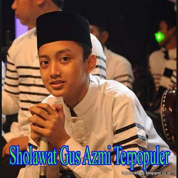 Video Sholawat Gus Azmi Terpopuler screenshot 3