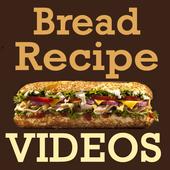 Bread Recipes VIDEOs icon
