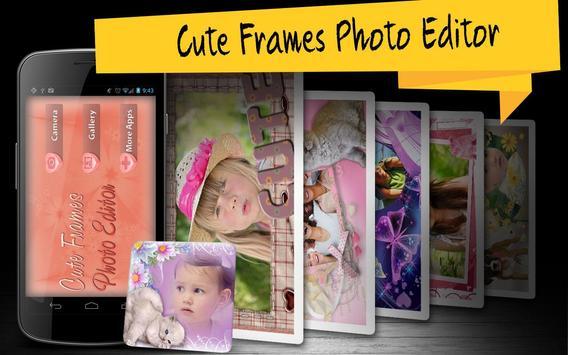 Cute Frames Photo Editor poster