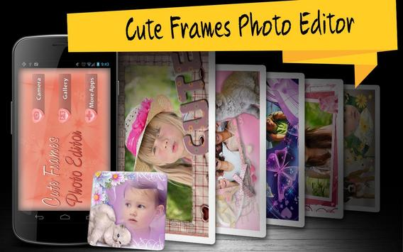 Cute Frames Photo Editor poster