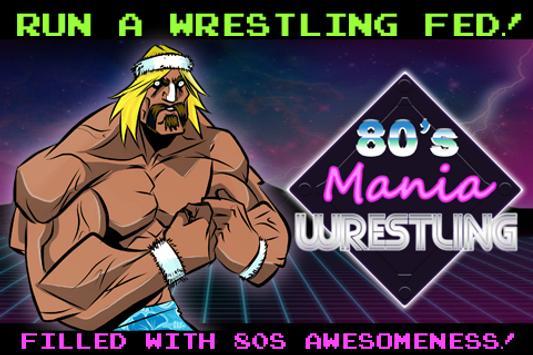 80s Mania Wrestling poster