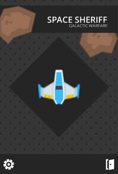 Space Sheriff Galactic Warfare apk screenshot