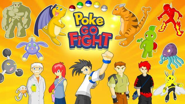 Poke Go Fight apk screenshot