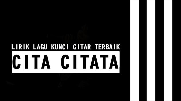 Lirik Kunci Gitar Cita Citata स्क्रीनशॉट 1