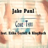 COME THRU - Jake Paul ft. Erika Costell & KingBach icon