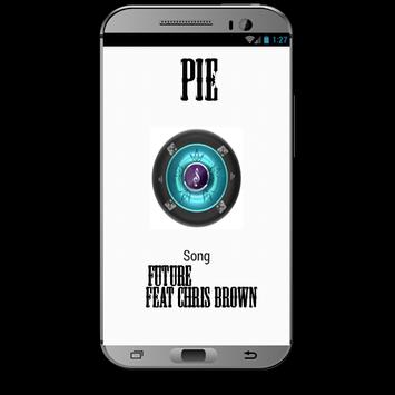 Future feat Chris Brown PIE Song poster