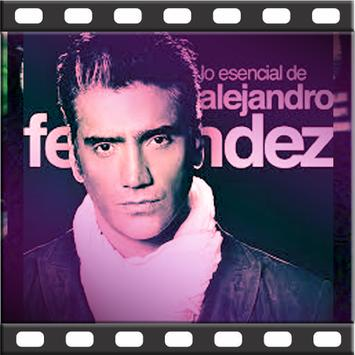 Alejandro Fernández +Songs& Lyrics poster