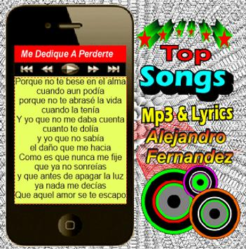 Alejandro Fernández +Songs& Lyrics screenshot 3