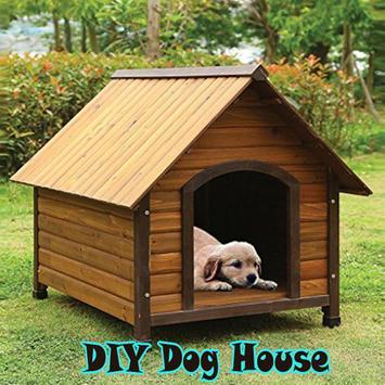 DIY Dog House poster