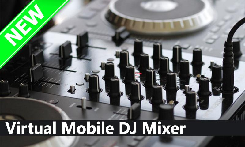 Virtual Mobile DJ Mixer - Pro 2018 for Android - APK Download