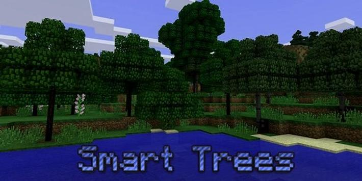 Smart Trees mod screenshot 2