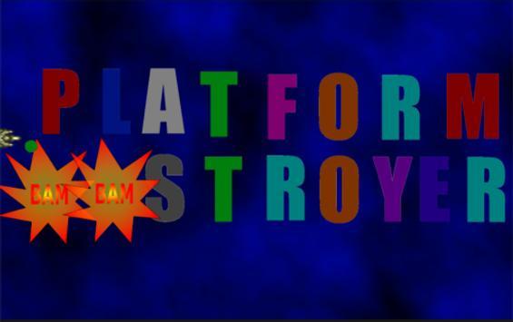 Platform Destroyer - Разрушитель Платформ poster