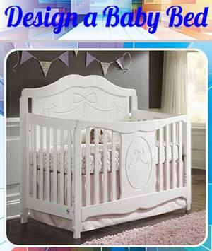 Design a Baby Bed poster