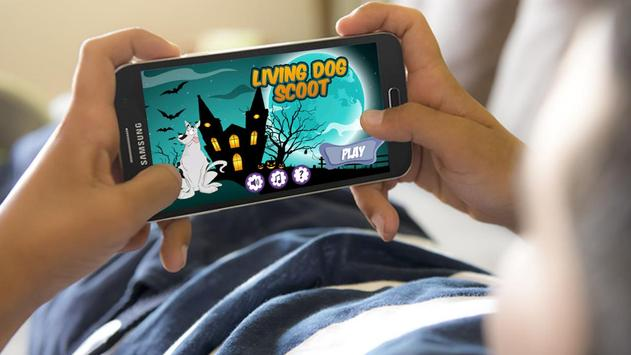 Living Dog Scoot poster