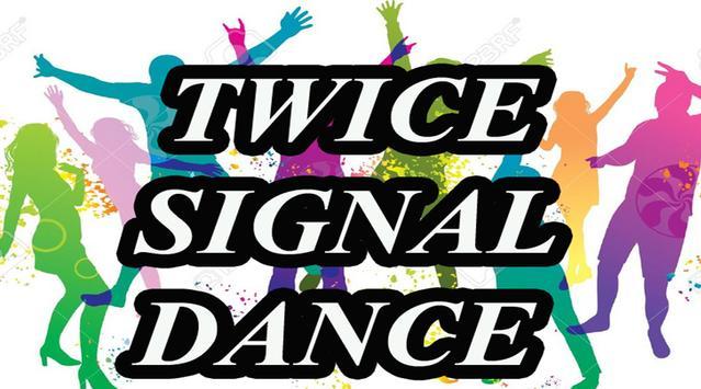 Twice Signal Dance apk screenshot