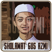Koleksi Sholawat Gus Azmi Terbaru icon