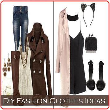 Diy Fashion Clothes Ideas poster