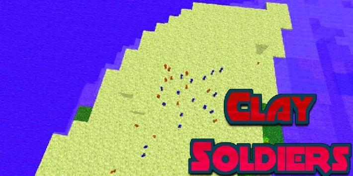Clay Soldiers Mod Minceraft poster