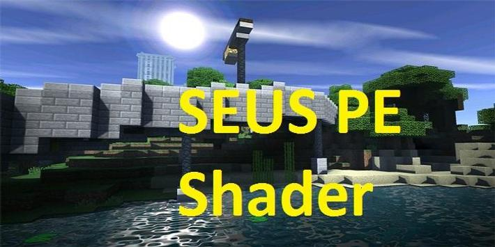SEUS PE Shader for MCPE 1 4 (Android) - Download APK