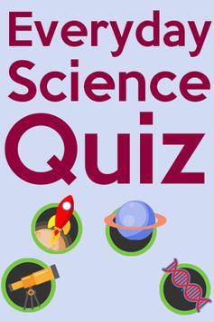 Everyday Science Quiz poster