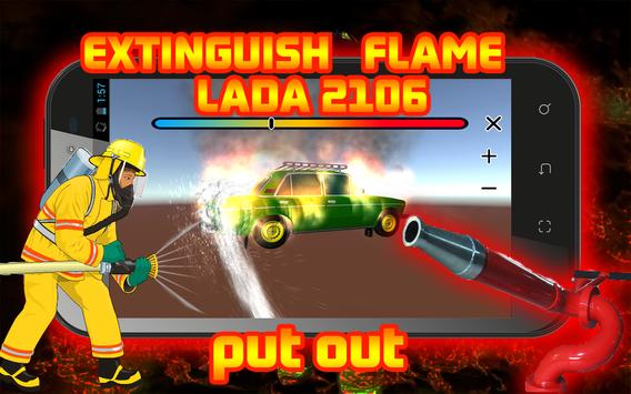 Extinguish Flame LADA 2106 screenshot 1