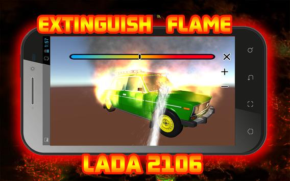 Extinguish Flame LADA 2106 screenshot 5