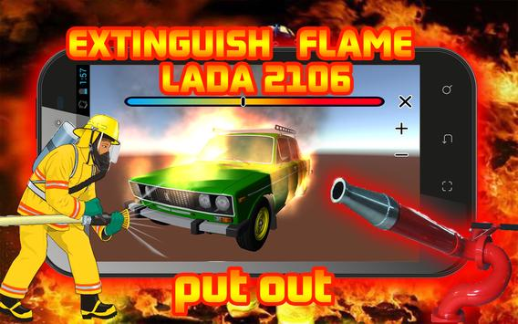 Extinguish Flame LADA 2106 screenshot 6