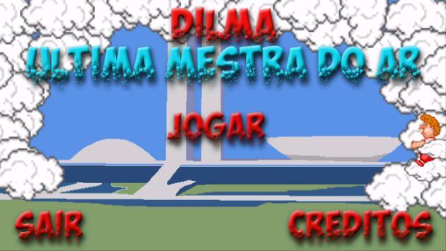Dilma Última mestra do ar apk screenshot