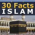 Islam - 30 Facts