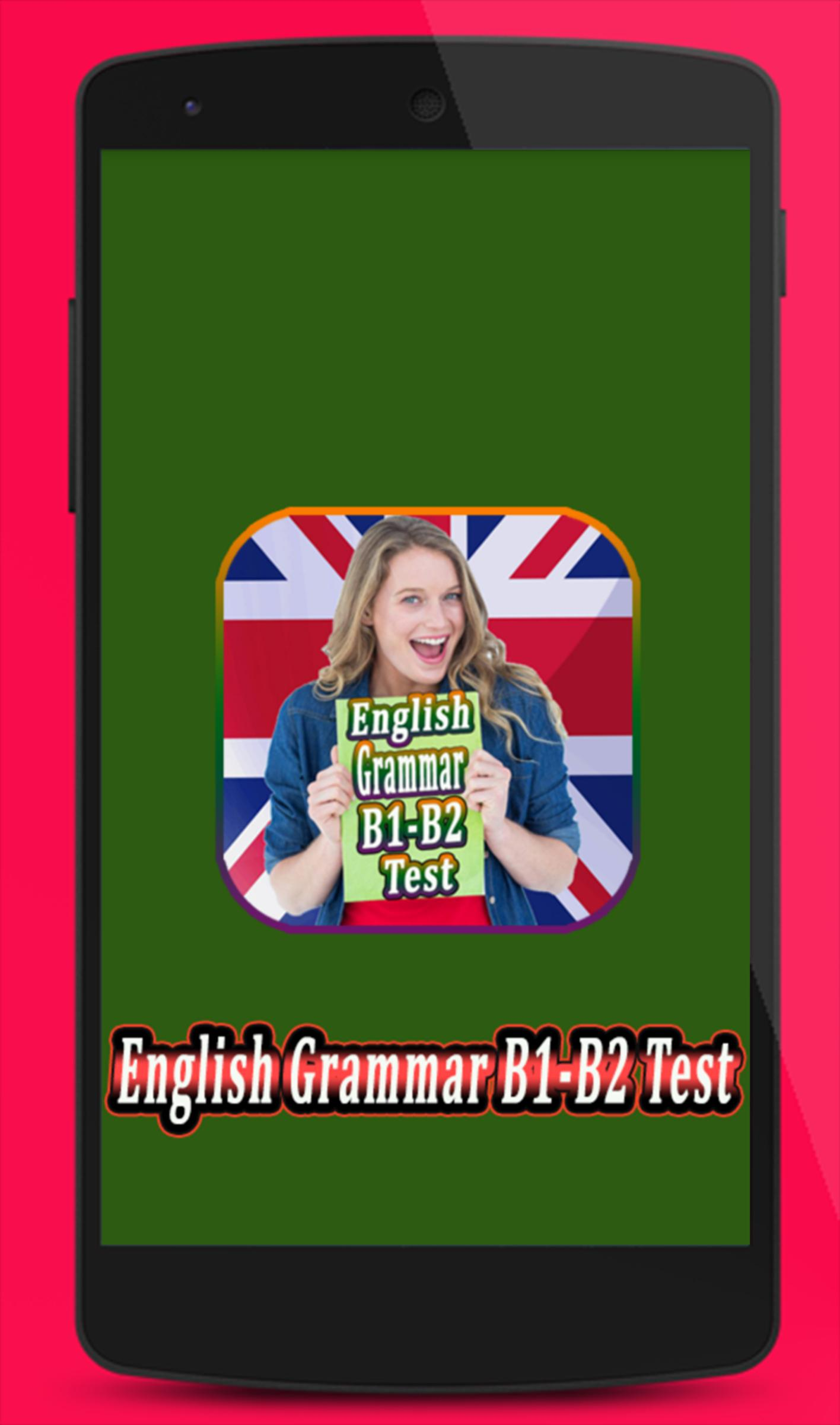 English Grammar Test B1-B2 for Android - APK Download