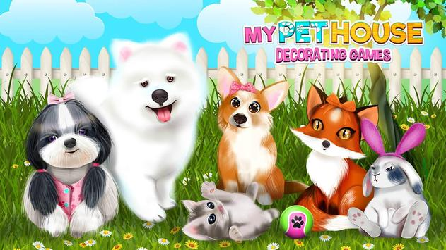 My Pet House Decorating Games poster