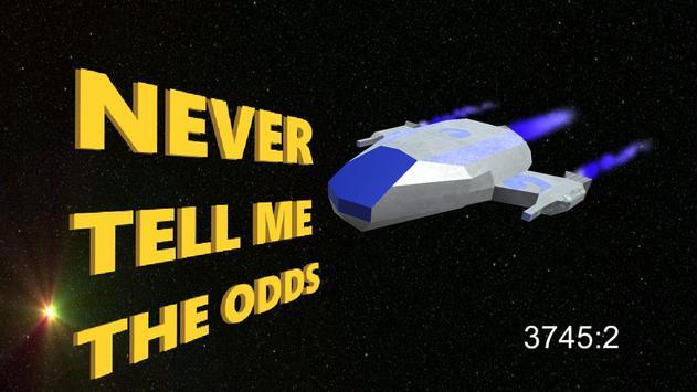 Never Tell Me The Odds apk screenshot