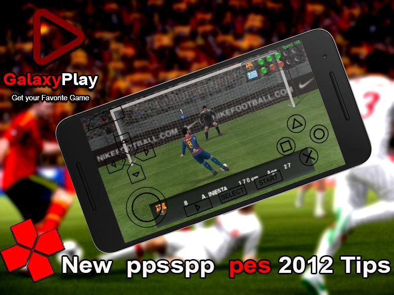 New ppsspp pes 2012 Pro evolution 12 Tips for Android - APK