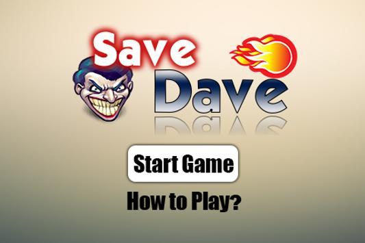 Save Dave apk screenshot