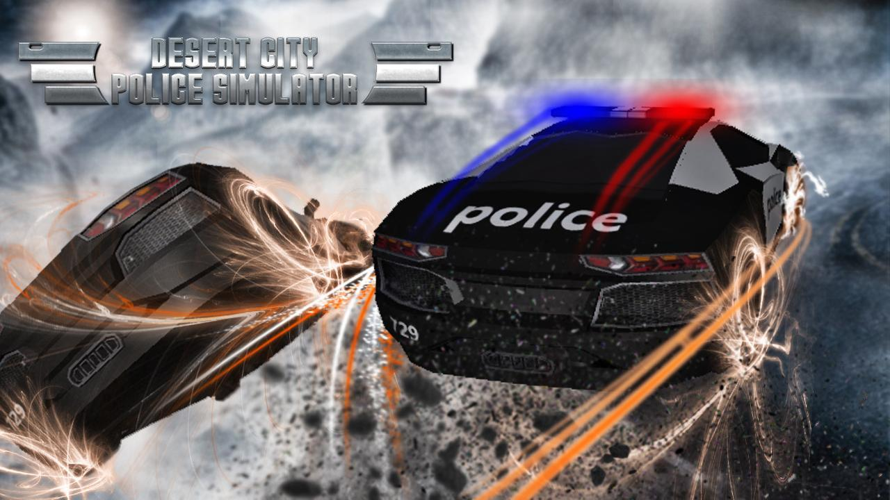 Desert City Police Simulator for Android - APK Download