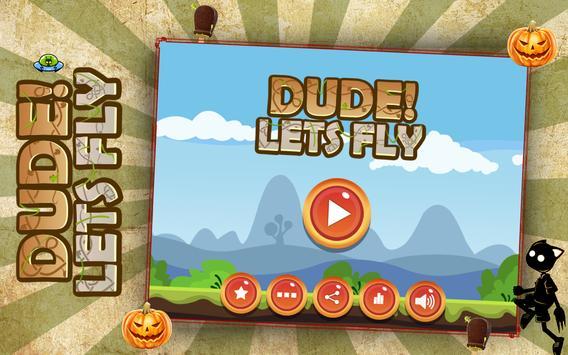 Dude! Lets Fly screenshot 5