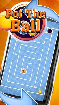Pot The Ball - (Tilt Ball) apk screenshot