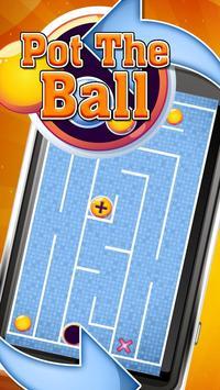 Pot The Ball - (Tilt Ball) poster