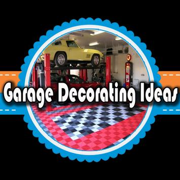 Garage Decorating Ideas poster