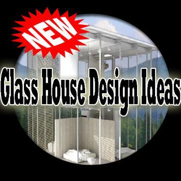 Glass House Design Ideas poster