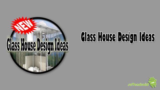 Glass House Design Ideas screenshot 1