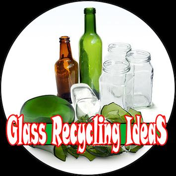 Glass Recycling Ideas poster