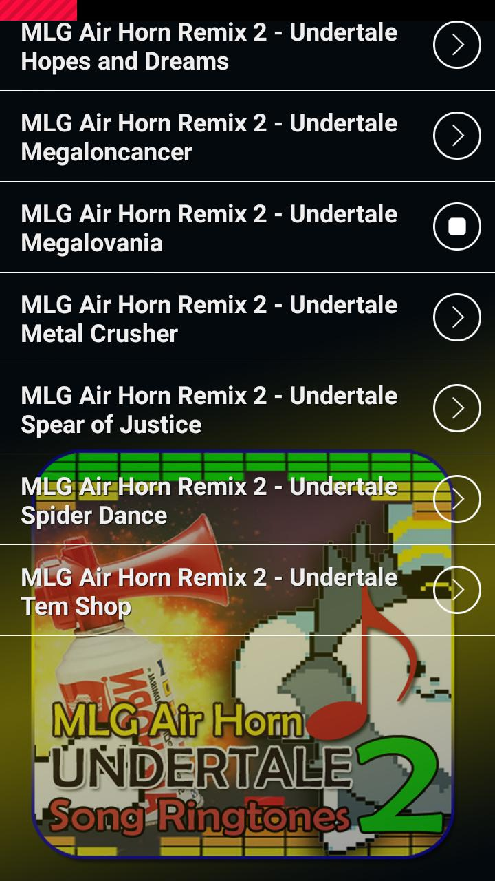 MLG Air Horn Undertale Ringtones 2 for Android - APK Download