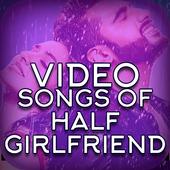 Video songs of Half Girlfriend icon